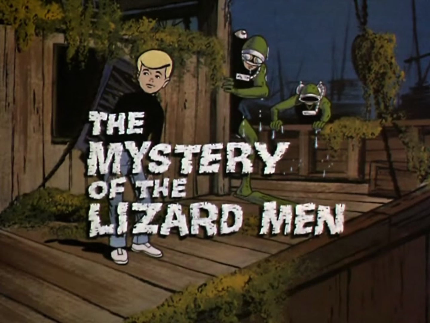 lizard men and Jonny Quest
